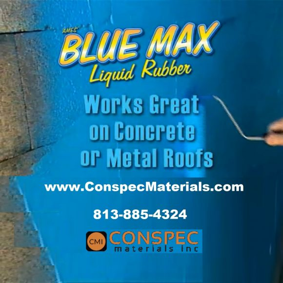 AMES Blue Max Liquid Rubber Waterproofing Concrete Foundation Under Tile Shower Deck Roof Basement Leak repair Conspec Tampa applied